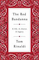 The Red Bandanna: Welles Crowther,...
