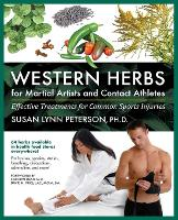 Western Herbs for Martial Artists and...