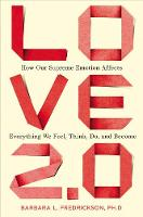 Love 2.0: How Our Supreme Emotion...