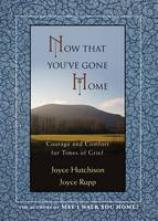 Now That You've Gone Home: Courage ...