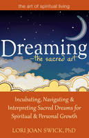 Dreaming - the Sacred Art: ...