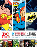 DC Comics: The 75th Anniversary ...