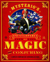 Mysterio's Encyclopedia of Magic and...
