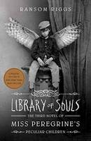 Library of Souls: The Third Novel of...
