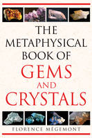 The Metaphysical Book of Gems and...