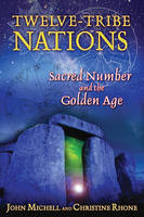 Twelve Tribe Nations: Sacred Number...