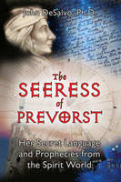 Seeress of Provorst: Her Secret...