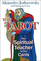 The Way of Tarot: The Spiritual...