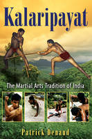Kalaripayat: The Martial Arts...