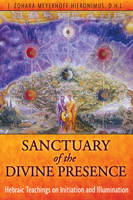 Sanctuary of the Divine Presence:...