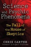 Science and Psychic Phenomena: The...