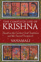 The Complete Life of Krishna: Based ...