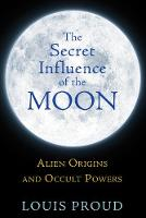 The Secret Influence of the Moon:...