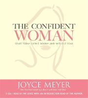 The Confident Woman: Start Today...