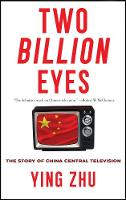 Two Billion Eyes: The Story of China...