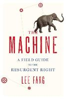 A Field Guide to the Right: The...
