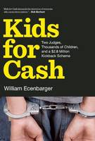 Kids For Cash: Two Judges, Thousands...