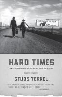 Hard Times: An Illustrated Oral...