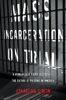 Mass Incarceration on Trial: Prisons...