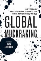 Global Muckraking: 100 Years of...