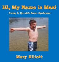 Hi, My Name Is Max!: Living It Up ...