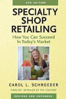 Specialty Shop Retailing: How You Can...