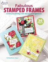 Fabulous Stamped Frames: Creative...