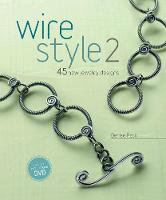 Wire Style 2: 45 New Jewelry Designs ...