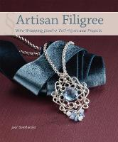 Artisan Filigree: Wire-Wrapping...