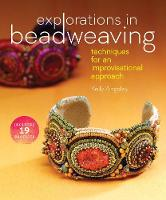 Explorations in Beadweaving:...