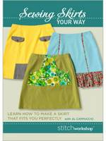 Sewing Skirts Your Way: Learn How to...