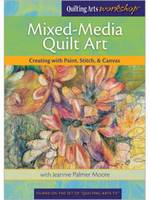Mixed-Media Quilt Art Creating with...