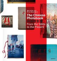 The Chinese Photobook: From the 1900s...