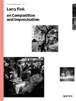 Larry Fink on Composition and...