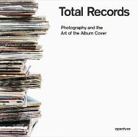 Total Records: Photography and the ...