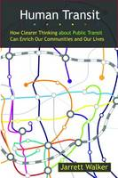 Human Transit: How Clearer Thinking...