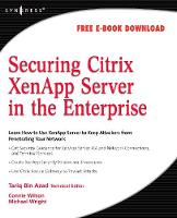Securing Citrix XenApp Server in the...