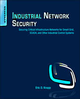 Industrial Network Security: Securing...