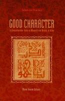 Good Character: A Comprehensive Guide...