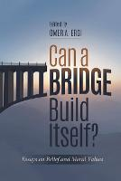 Can a Bridge Build Itself ?: Essays ...