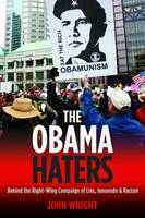 The Obama Haters: Behind the...