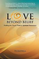 Love Beyond Belief: Finding the ...