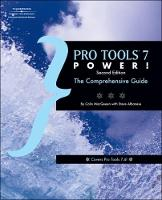 Pro Tools 7 Power: The Comprehensive...