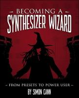 Becoming a Synthesizer Wizard: From...