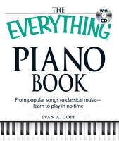 The Everything Piano Book: From...