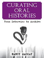 Curating Oral Histories: From...