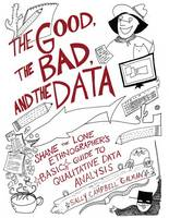 The Good, the Bad, and the Data: ...