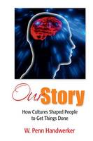Our Story: How Cultures Shaped People...