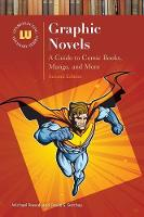Graphic Novels: A Guide to Comic...