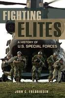 Fighting Elites: A History of U.S....